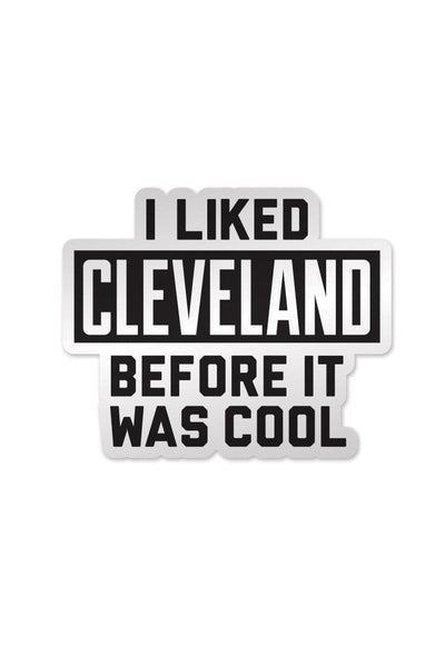 I Liked Cleveland... - Sticker – CLE Clothing Co. 0b0dd804e