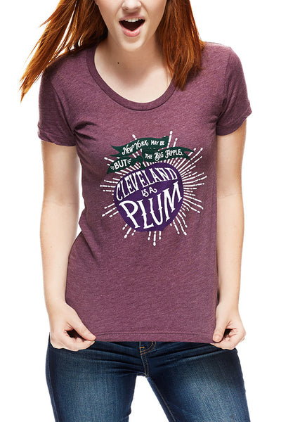 Cleveland Is A Plum! 2015 - Womens Crew