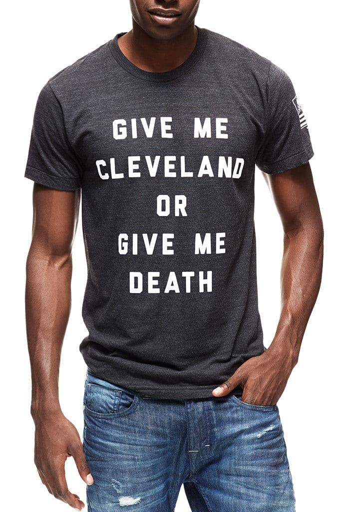 Give Me Cleveland Or Give Me Death - Unisex Crew