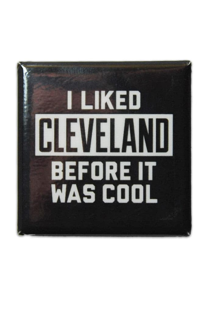 577898d729b Before It Was Cool - Fridge Magnet