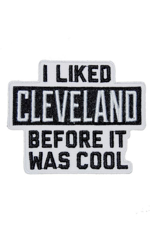 I Liked Cleveland... - Iron on Patch - CLE Clothing Co.