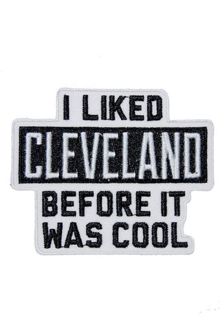 I Liked Cleveland... - Iron on Patch