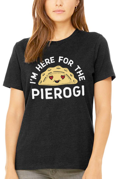Im Here For The Pierogi - Unisex Crew