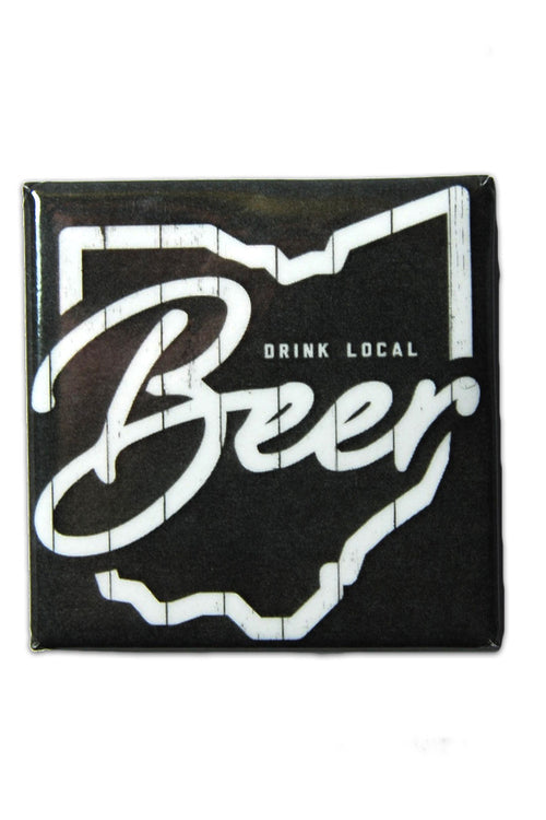 Drink Local Beer - Fridge Magnet