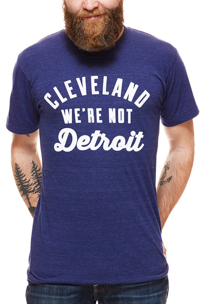 Cleveland... We're Not Detroit - Unisex Crew - CLE Clothing Co.
