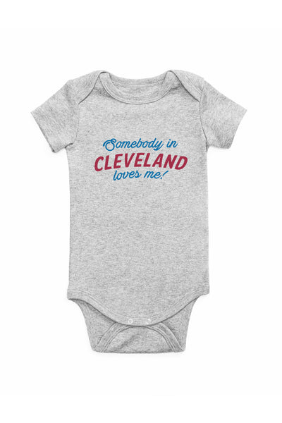 Somebody in Cleveland Loves Me - Onesie