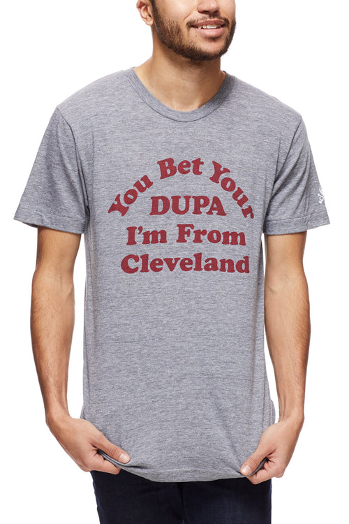 You Bet Your Dupa I'm From Cleveland - Unisex Crew - CLE Clothing Co.