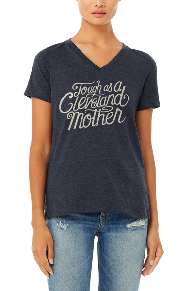 Tough As A Cleveland Mother - Womens Relaxed Fot V-Neck