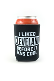 I Liked Cleveland Before It Was Cool - Can Cooler