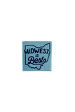 Midwest Is Best - Fridge Magnet - CLE Clothing Co.