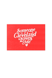 Someone in Cleveland Loves Me Postcard