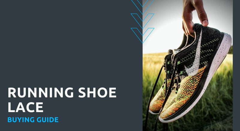 Running Shoe Lace Buying Guide