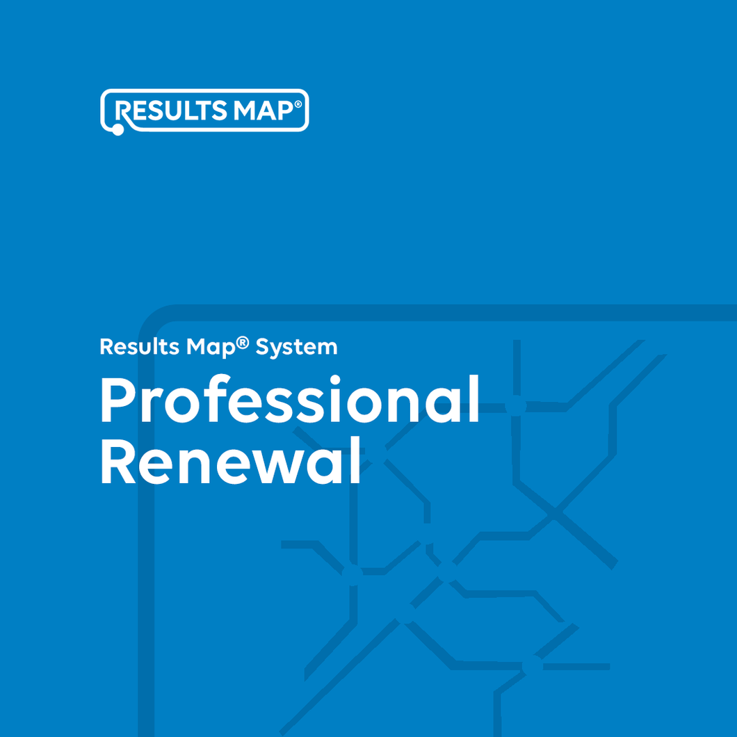 Results Map® System - Professional Renewal