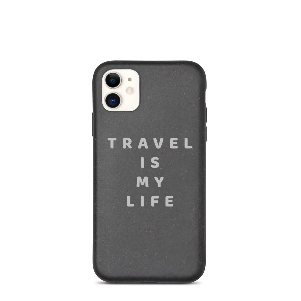 Biodegradable iPhone Case - Travel is my life