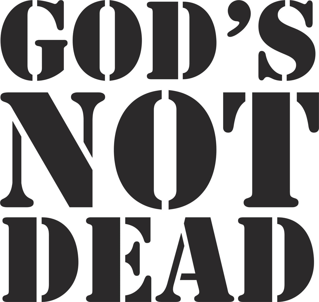 God's Not Dead Vinyl Decal Sticker Label