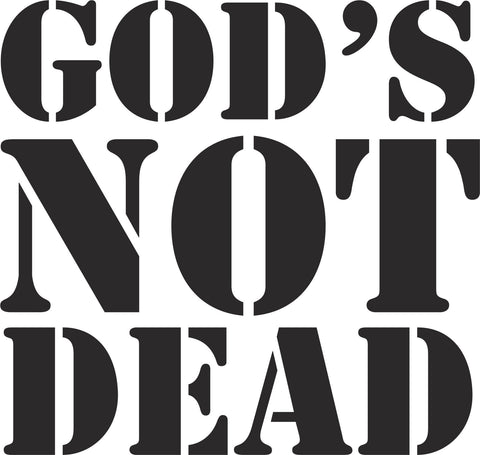 God's Not Dead Vinyl Decal