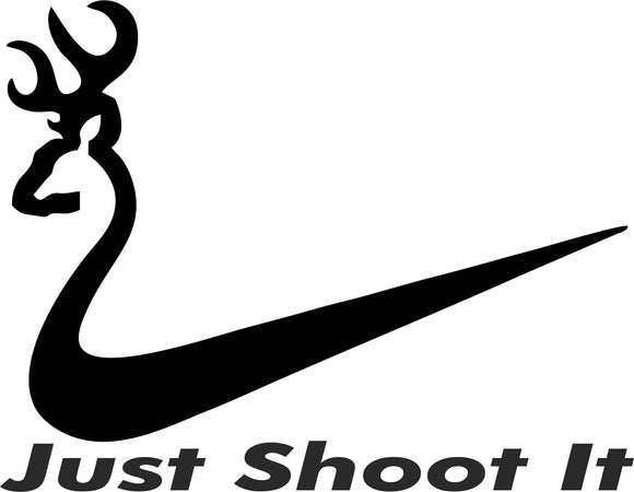 Just Shoot It Vinyl Decal