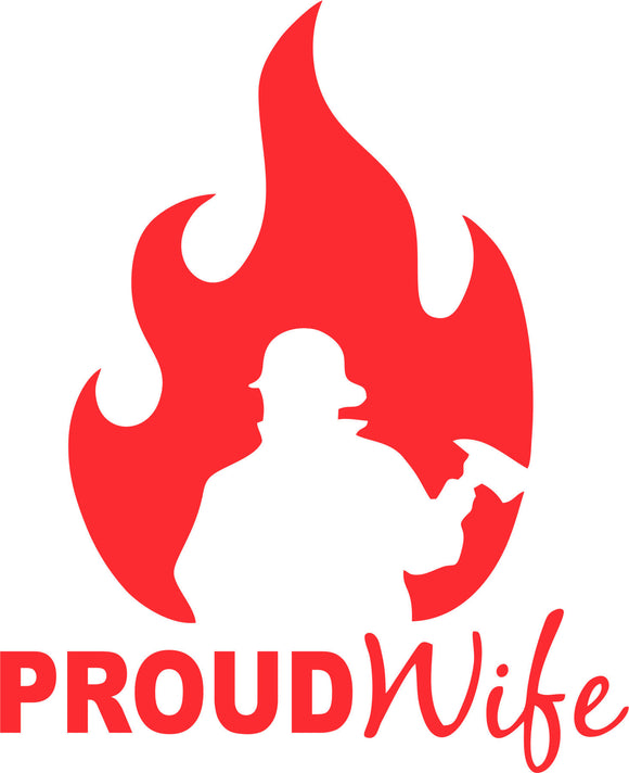 Firefighter Proud Wife Vinyl Decal