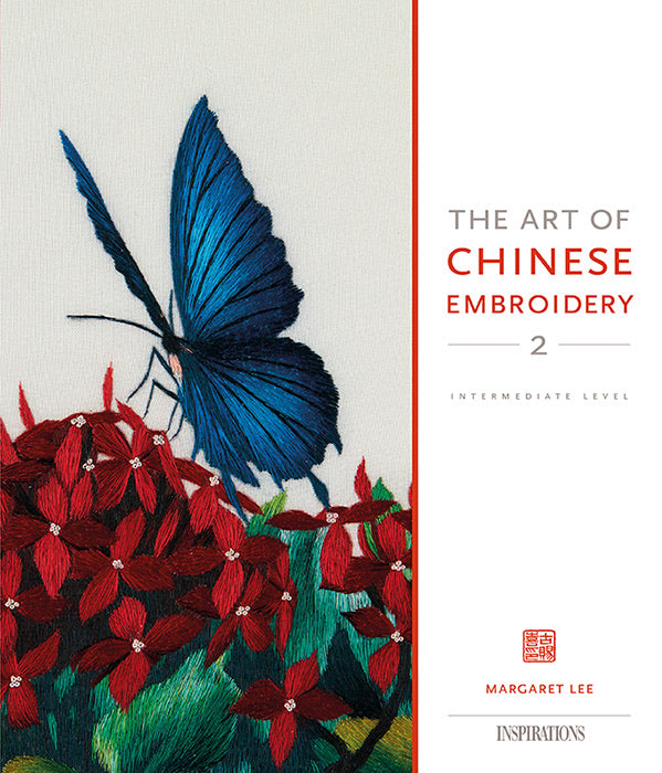 Inspirations The Art of Chinese Embroidery 2 ~ Margaret Lee