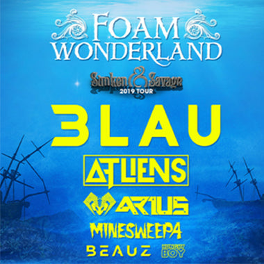 [FOAM WONDERLAND] RAVERSIDE with 3LAU, ARIUS, ATliens, Minesweepa and More