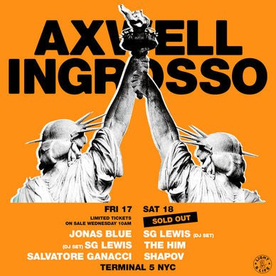 Axwell ^ Ingrosso Blows NYC Away