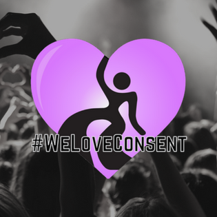 DanceSafe Launches #WeLoveConsent Movement To Advocate Against Sexual Misconduct