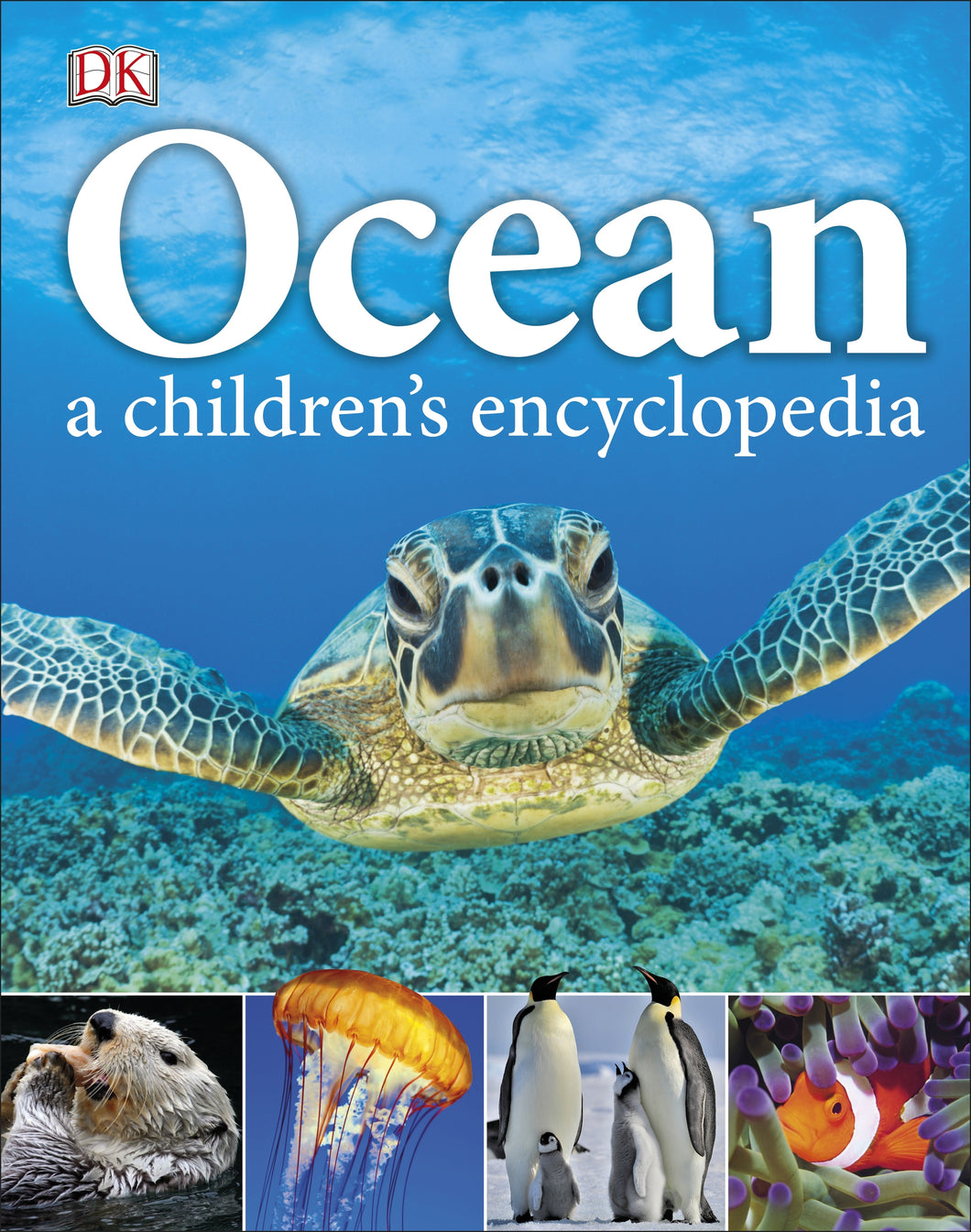 Beautiful children's book of photographic images of oceans and the creatures that live in them. Large sea turtle swimming in the blue sea on the cover.