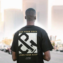 Load image into Gallery viewer, Newaza Pay Your Dues T-Shirt