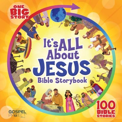 1 Big Story-It's All About Jesus Bible Storybook