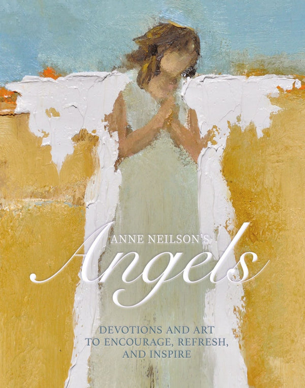 Angels Devotions And Art To Encourage