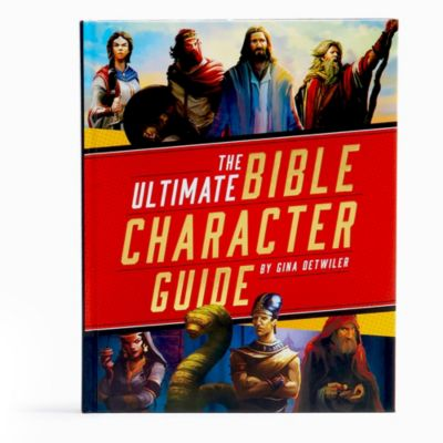 The Ultimate Bible Character Guide