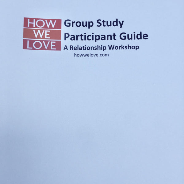 How We Love Group Study Participant Guide