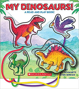 My Dinosaurs!: A Read and Play Book