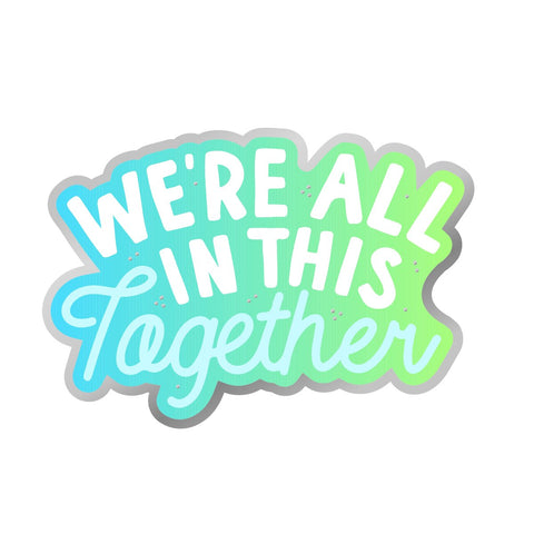 We're All In This Together Vinyl