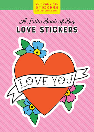 A Little Book of Big Love Stickers