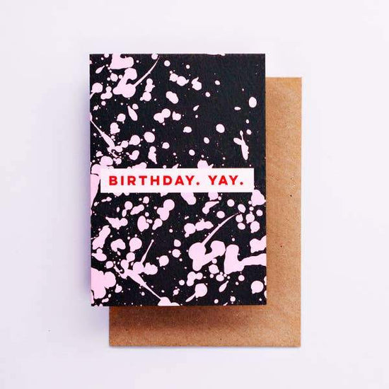 Pink Splatter Birthday Yay Greeting Card by The Completist