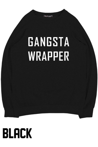 gangsta wrapper sweatshirt