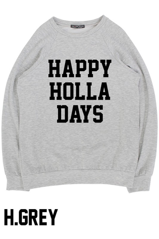 holla days sweatshirt