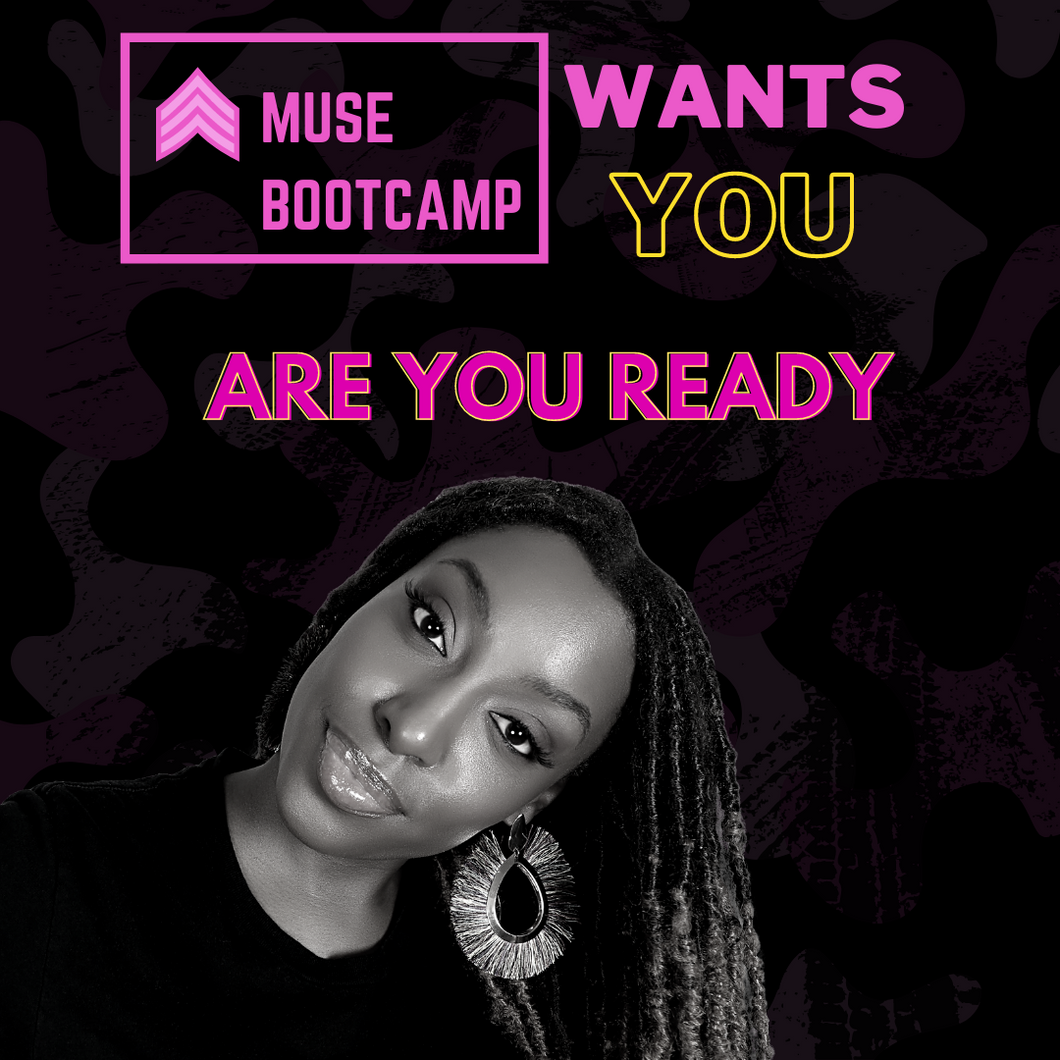The 4 Week Muse Bootcamp -GET IN AT THE DISCOUNTED RATE NOW