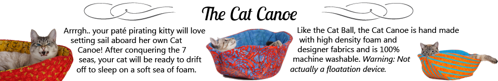 The Cat Canoe® is a modern cat bed made in washable, soft fabrics. It can fit into most pet carriers and many small dogs also like this cozy pet bed design.