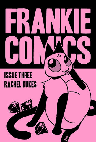Frankie Comics by Rachel Dukes - Collection of gag strips chronicling the adventures of Frankie the cat.