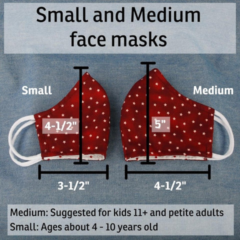 Compare sizes between our small and medium size face masks. The small masks are for kids about ages 4-10. The medium is for pre-teens, teens and women.