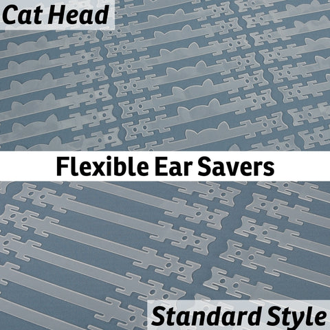 Ear savers made in flexible polypropylene plastic make it more comfortable to wear face masks and can help if you wear glasses or hearing aids.  We have two styles, a plain band and a band with a profile cat head.