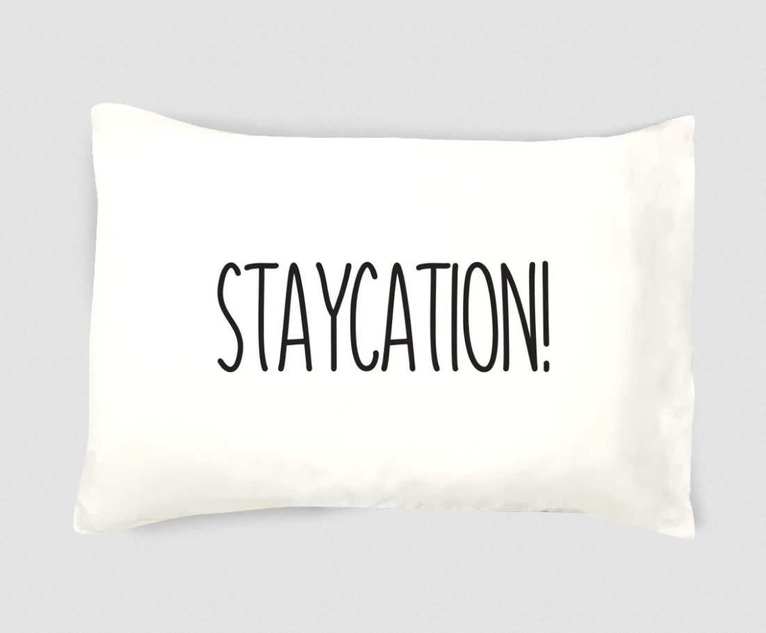 Staycation Pillowcase - Single