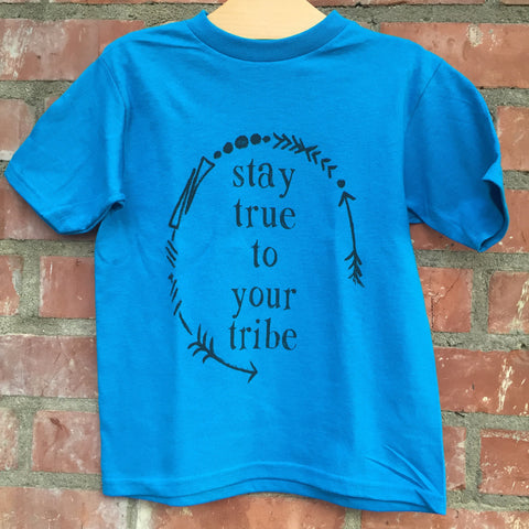 Stay True to Your Tribe Blue Tee