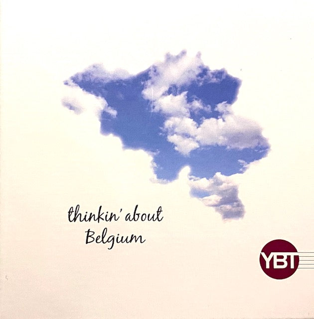 Thinkin' about Belgium │ YBT