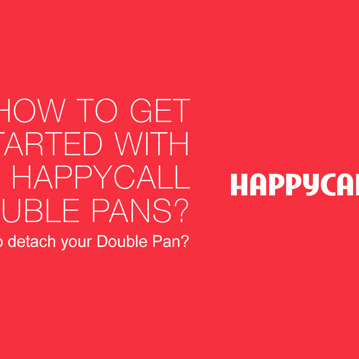 How to get started with your Happycall Double Pan?