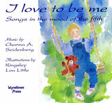 I Love to Be Me: Songs in the Mood of the Fifth