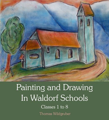 Painting and Drawing in Waldorf Schools: Classes 1 - 8 @ 大樹孩子生活館             Tree Children's Lodge, Hong Kong