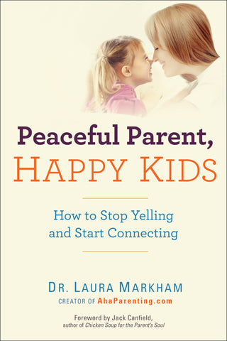 Peaceful Parent, Happy Kids: How to Stop Yelling and Start Connecting @ 大樹孩子生活館             Tree Children's Lodge, Hong Kong - 1